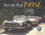 Mercedes-Benz 190SL 1955-1963 Restoration and Ownership, Bruce L. Adams, 0972942009