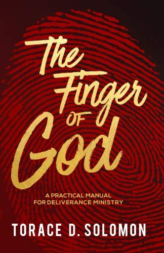 The Finger of God: A Practical Manual for Deliverance Ministry