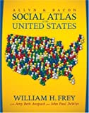 img - for The Allyn & Bacon Social Atlas of the United States by William H. Frey (2007-08-18) book / textbook / text book