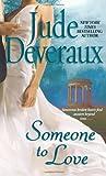 Someone to Love, Jude Deveraux, 0743437179