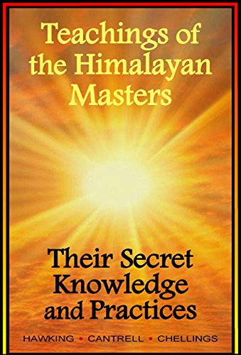 Book: Teachings of the Himalayan Masters - Their Secret Knowledge and Practices by M.G. Hawking