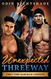 Unexpected Threeway: An MM Straight to Gay First Time Romance (First Time Bareback Cowboys) (Volume 4)