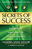 Secrets of Success: The Science and Spirit of Real Prosperity