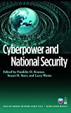 Cyberpower and National Security by Franklin D. Kramer, Stuart H. Starr, Larry Wentz Picture