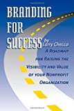 Branding For Success!, Larry Checco, 1412052491