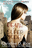 Death of a Supermodel (Laura Carnegie Mysteries Book 2)