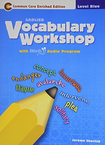Vocabulary Workshop ©2011 Level Blue (Grade 5) Student Edition