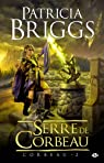 Corbeau, Tome 2 : Serre de Corbeau par Briggs