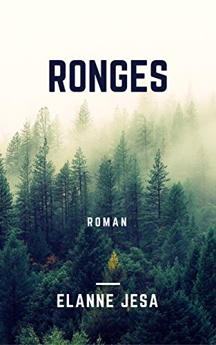 Rongés (French Edition)