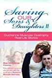 Saving Our Sons and Daughters II, Misty Vanderweele, 061558571X