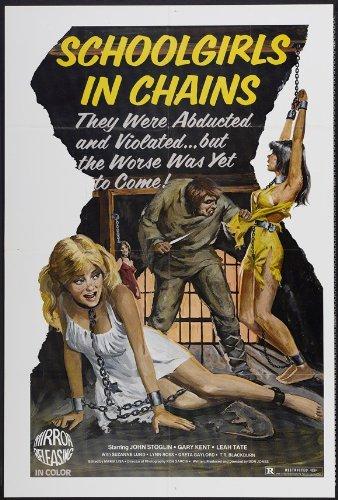 Schoolgirls in Chains Movie Poster (27 x 40 Inches - 69cm x 102cm) (1973) -(T.R. Blackburn)(Greta Gayland)(Herb Goldstein)(Gary Kent)(Russell Lane)