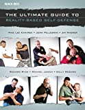 The Ultimate Guide to Reality-Based Self-Defense, , 0897501969