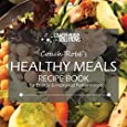 Coach Robb's Healthy Meals Recipe Book: For Energy & Improved Performance