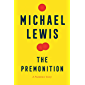 The Premonition: A Pandemic Story (English Edition)