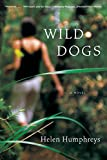 img - for Wild Dogs: A Novel book / textbook / text book