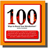 100 Ways to Boost Your Metabolism, Ben Greenfield, 0979402700