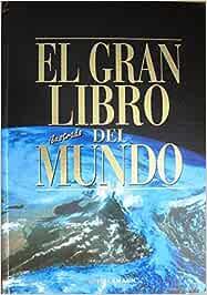 El gran libro del Mundo. El atlas de referencia para el