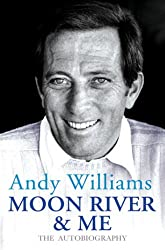 Moon River And Me: The Autobiography