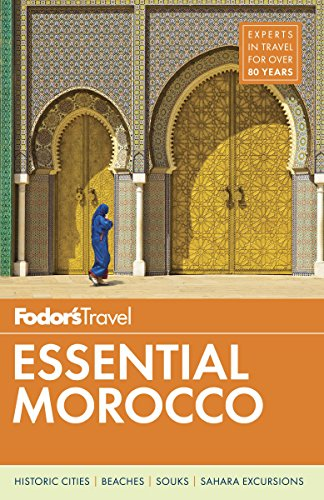 Fodor's Essential Morocco (Full-color Travel - Morocco Casablanca