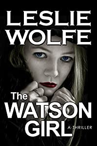 The Watson Girl by Leslie Wolfe ebook deal