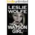 The Watson Girl: A Gripping Serial Killer Thriller