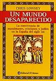img - for Un mundo desaparecido / A Vanished World (Spanish Edition) book / textbook / text book