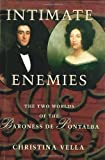 Intimate Enemies: The Two Worlds of Baroness de