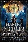 Harley Merlin 2: Harley Merlin and...