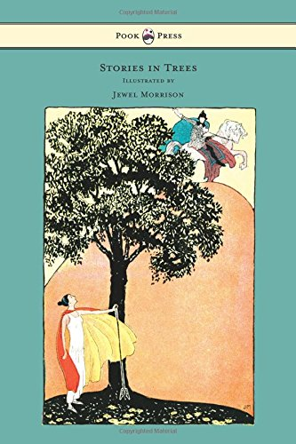 Download Stories in Trees - Illustrated by Jewel Morrison pdf epub