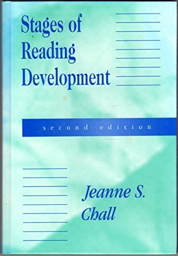 Stages of Reading Development by Jeanne S. Chall (1995-09-03) (Stages Of Reading Development By Jeanne Chall)