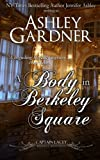 A Body in Berkeley Square (Captain Lacey Regency Mysteries)
