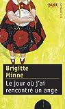 Le jour où j'ai rencontré un ange par Brigitte Minne