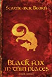 Black Fox in Thin Places, Scathe meic Beorh, 1940344018