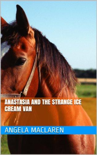 Anastasia and the Strange Ice Cream Van