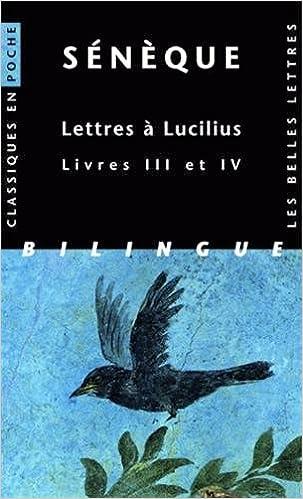 Lire un Lettres à Lucilius. Livres III et IV pdf, epub