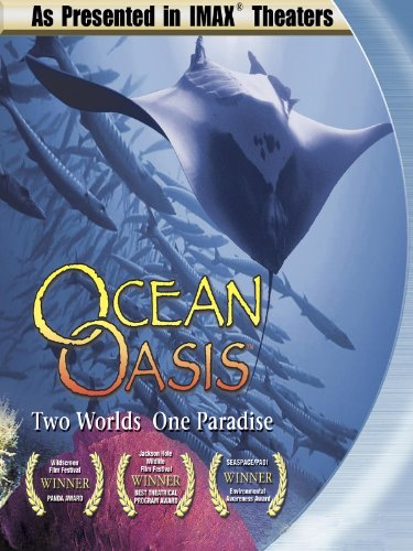 imax-ocean-oasis-two-worlds-one-paradise