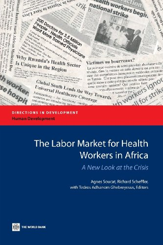 Search : The Labor Market for Health Workers in Africa: A New Look at the Crisis (Directions in Development)