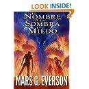 El Nombre de la Sombra es Miedo (La Colonia nº 1) (Spanish Edition)