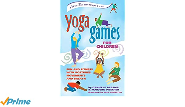 Yoga Games for Children: Fun and Fitness with Postures ...
