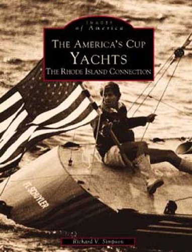 Americas Cup Yachting (America's Cup (Images of America: Rhode Island))