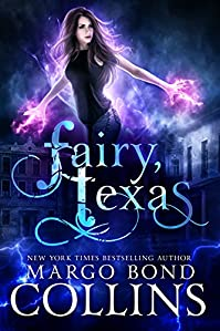 Fairy, Texas by Margo Bond Collins ebook deal