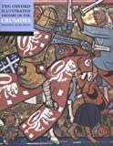 The Oxford History of the Crusades by Jonathan Riley-Smith front cover