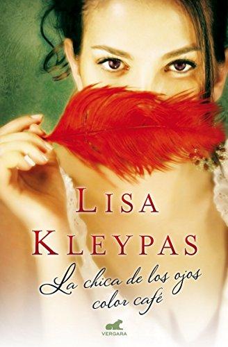 La chica de los ojos color cafe (Spanish Edition)