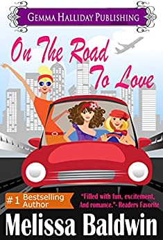 On the Road to Love: a Love in the City romantic comedy by [Baldwin, Melissa]