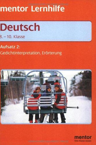 Mentor Lernhilfe Deutsch. Aufsatz 2, 8.-10. Klasse