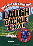 Laugh, Cackle and Howl Joke Book, Stephen Arnott and Mike Haskins, 1853756199