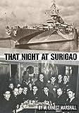 That Night at Surigao: Life on a Battleship at War