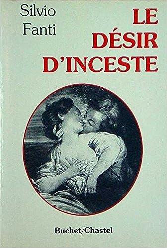 En ligne téléchargement Le désir d'inceste pdf ebook