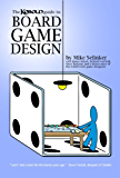 Kobold Guide to Board Game Design (Kobold Guides to Game Design Book 4)