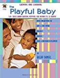 img - for The Playful Baby (Growing and Learning) book / textbook / text book